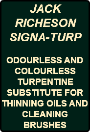 JACK RICHESON SIGNA-TURP ODOURLESS AND COLOURLESS TURPENTINE SUBSTITUTE FOR THINNING OILS AND CLEANING BRUSHES