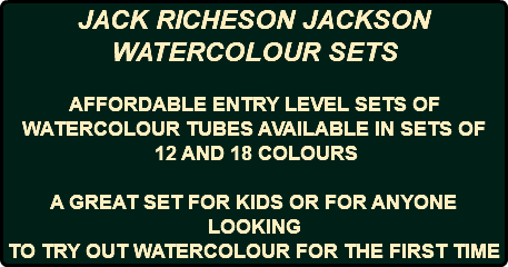 JACK RICHESON JACKSON WATERCOLOUR SETS AFFORDABLE ENTRY LEVEL SETS OF WATERCOLOUR TUBES AVAILABLE IN SETS OF 12 AND 18 COLOURS A GREAT SET FOR KIDS OR FOR ANYONE LOOKING TO TRY OUT WATERCOLOUR FOR THE FIRST TIME