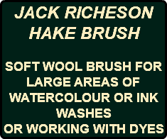 JACK RICHESON HAKE BRUSH SOFT WOOL BRUSH FOR LARGE AREAS OF WATERCOLOUR OR INK WASHES OR WORKING WITH DYES