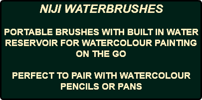NIJI WATERBRUSHES PORTABLE BRUSHES WITH BUILT IN WATER RESERVOIR FOR WATERCOLOUR PAINTING ON THE GO PERFECT TO PAIR WITH WATERCOLOUR PENCILS OR PANS