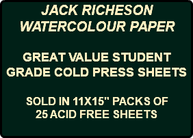 "JACK RICHESON WATERCOLOUR PAPER GREAT VALUE STUDENT GRADE COLD PRESS SHEETS SOLD IN 11X15"" PACKS OF 25 ACID FREE SHEETS"