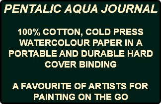 PENTALIC AQUA JOURNAL 100% COTTON, COLD PRESS WATERCOLOUR PAPER IN A PORTABLE AND DURABLE HARD COVER BINDING A FAVOURITE OF ARTISTS FOR PAINTING ON THE GO