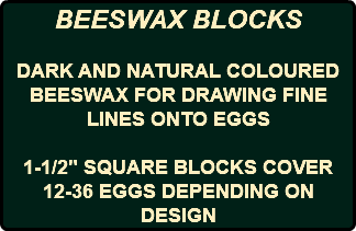 "BEESWAX BLOCKS DARK AND NATURAL COLOURED BEESWAX FOR DRAWING FINE LINES ONTO EGGS 1-1/2"" SQUARE BLOCKS COVER 12-36 EGGS DEPENDING ON DESIGN"