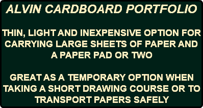 ALVIN CARDBOARD PORTFOLIO THIN, LIGHT AND INEXPENSIVE OPTION FOR CARRYING LARGE SHEETS OF PAPER AND A PAPER PAD OR TWO GREAT AS A TEMPORARY OPTION WHEN TAKING A SHORT DRAWING COURSE OR TO TRANSPORT PAPERS SAFELY