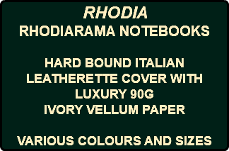 RHODIA RHODIARAMA NOTEBOOKS HARD BOUND ITALIAN LEATHERETTE COVER WITH LUXURY 90G IVORY VELLUM PAPER VARIOUS COLOURS AND SIZES