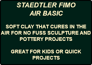 STAEDTLER FIMO AIR BASIC SOFT CLAY THAT CURES IN THE AIR FOR NO FUSS SCULPTURE AND POTTERY PROJECTS GREAT FOR KIDS OR QUICK PROJECTS