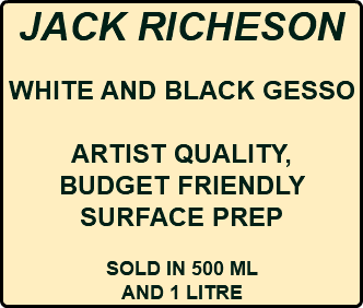 JACK RICHESON WHITE AND BLACK GESSO ARTIST QUALITY, BUDGET FRIENDLY SURFACE PREP SOLD IN 500 ML AND 1 LITRE
